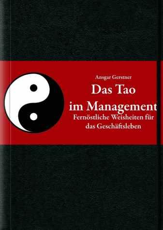 Ansgar Gerstner - Das Tao im Management