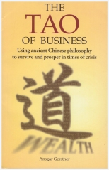 2009 The Tao of Business, Earnshaw Books, Hong Kong