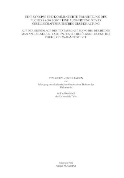 2001 Eine Synopse und kommentierte Übersetzung des Buches Laozi
